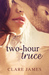 Two-Hour Truce by Clare James