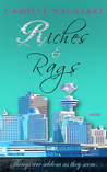 Riches & Rags by Camille Nagasaki