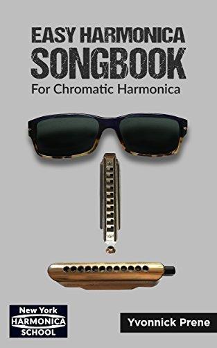 Easy Harmonica Songbook: For Chromatic Harmonica | 70 Audio Examples | Lyrics and Tabs