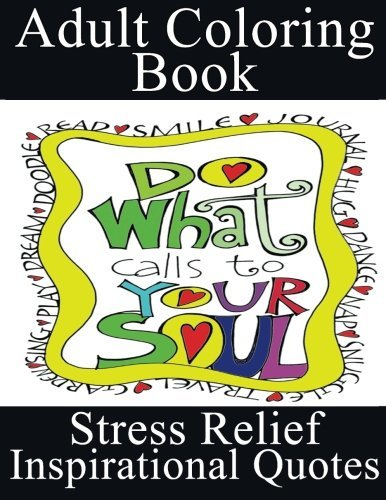 Adult Coloring Book (Stress Relief - Inspirational Designs) (Volume 1)