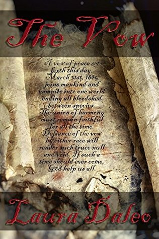 The Vow by Laura Daleo