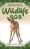 Wildlife SOS - True Stories from Britain's Favourite Animal Rescue Centre