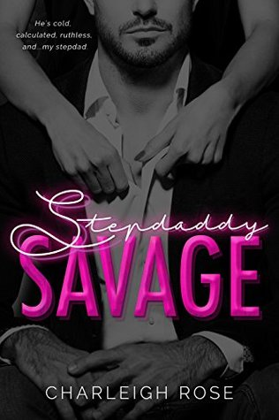 Stepdaddy Savage (Savage People, #1)