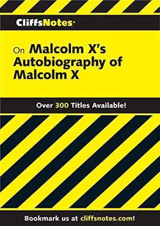 CliffsNotes on Malcolm X's The Autobiography of Malcolm X (Cliffsnotes Literature Guides)