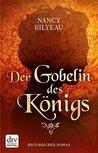 Der Gobelin des Königs: Historischer Roman