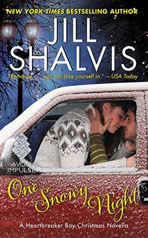 """One Snowy Night"" by Jill Shalvis (Heartbreaker Bay 2.5)"