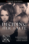 Deciding Her Faete (Beyond the Veil, #2)