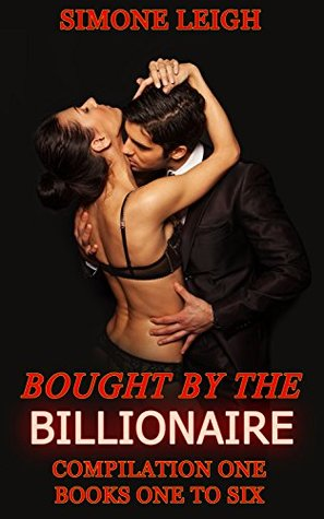 The Master Series. Box Set One. Books 1 to 6 Bought by the Billionaire (Bought By the Billionaire Box Set) by Simone Leigh