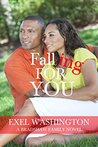 Falling For You (The Bradshaw Family Book 3)