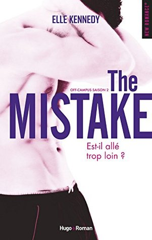 The Mistake (Off-Campus, #2)