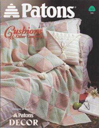 Cushions & Other Comforts (Patons Book 908)