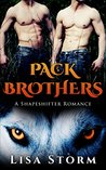 Pack Brothers - Complete Series: A Shapeshifter Romance (BBW, Alpha)