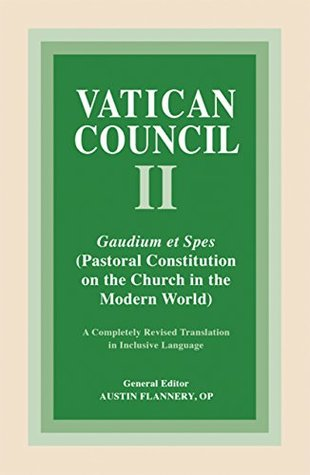 Gaudium et Spes: Pastoral Constitution on the Church in the Modern World