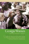 Georgia Women: Their Lives and Times: 2 (Southern Women: Their Lives and Times Ser.)