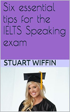 6 essential tips for the IELTS Speaking exam