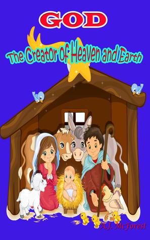 God: The Creator of Heaven and Earth