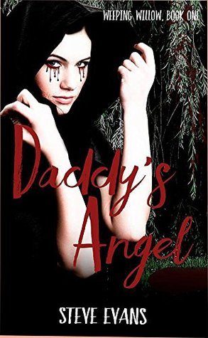 Daddy's Angel (Weeping Willow #1)