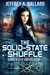The Solid-State Shuffle (Sunken City Capers, #1)