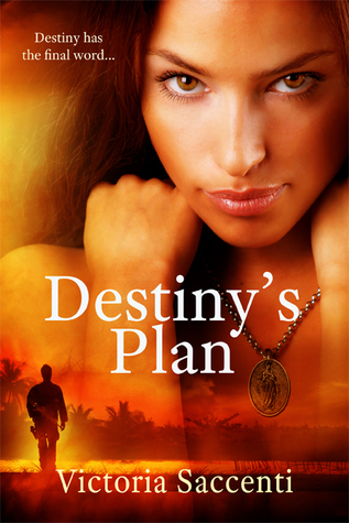 Destiny's Plan (Destiny's Series, #1)