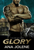 Glory by Ana Jolene