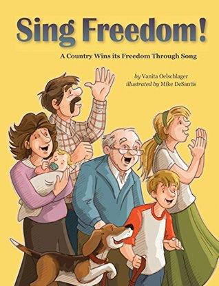 Sing Freedom! by Vanita Oelschlager