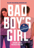 Amor loco nunca muere (The Bad Boy's Girl, #3)