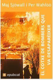 El cotxe de bombers que va desaparèixer (Martin Beck, #5)