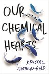 Book cover for Our Chemical Hearts