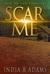 Scar Me