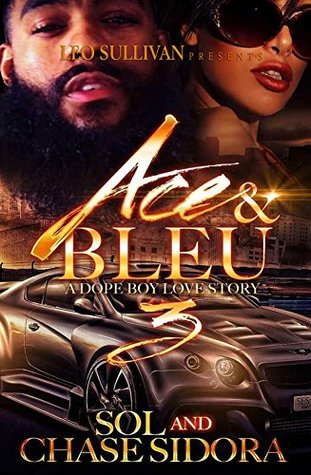 Ace and Bleu III: A Dope Boy Love Story