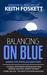 Balancing on Blue: Hiking the Appalachian Trail