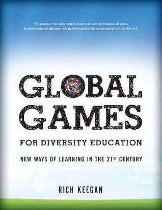 Global Games for Diversity Education: New Ways of Learning in the 21st Century