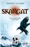 Skargat 2: Das Gesetz der Schatten
