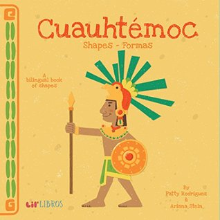 cuauhtemoc-shapes-formas-a-bilingual-book-of-shapes