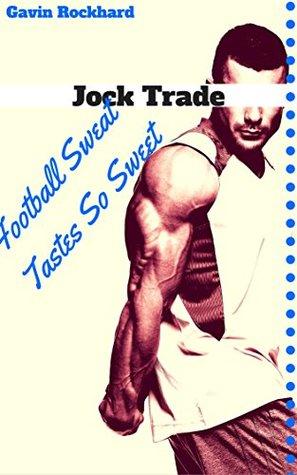 Jock Trade: Football Sweat Tastes So Sweet