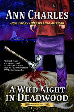 A Wild Fright In Deadwood 7 By Ann Charles