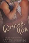 Wreck You by Randi Perrin