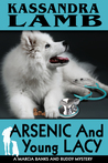 Arsenic and Young Lacy (The Marcia Banks and Buddy Cozy Mysteries, #2)