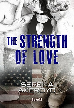 The Strength of Love (The Luck of Love, ...