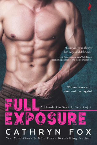 ARC Review | Full Exposure (Hands On #3) by Cathryn Fox + Giveaway