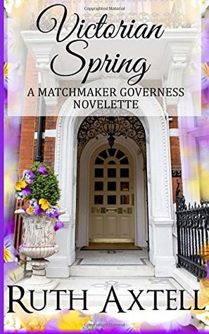 Victorian Spring (Matchmaking Governess #1)