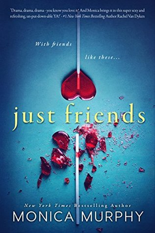 ARC Review | Just Friends (Friends #1) by Monica Murphy