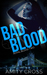 Bad Blood (Royal Blood #2)