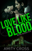 Love Like Blood (Royal Blood #5)