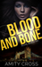 Blood and Bone (Royal Blood #6)