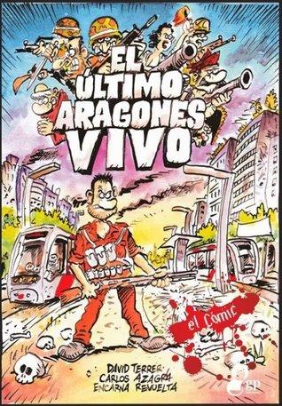 El último aragonés vivo by David Terrer
