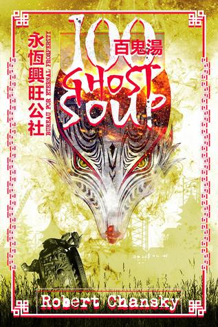 Hundred Ghost Soup by Robert Chansky