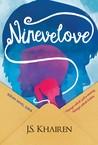 Ninevelove: Hanya untuk Satu Orang, Hanya untuk Kamu