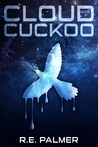 Cloud Cuckoo (The Never Dawn #2)
