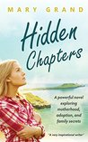 Hidden Chapters: A powerful novel exploring motherhood, adoption, and family secrets